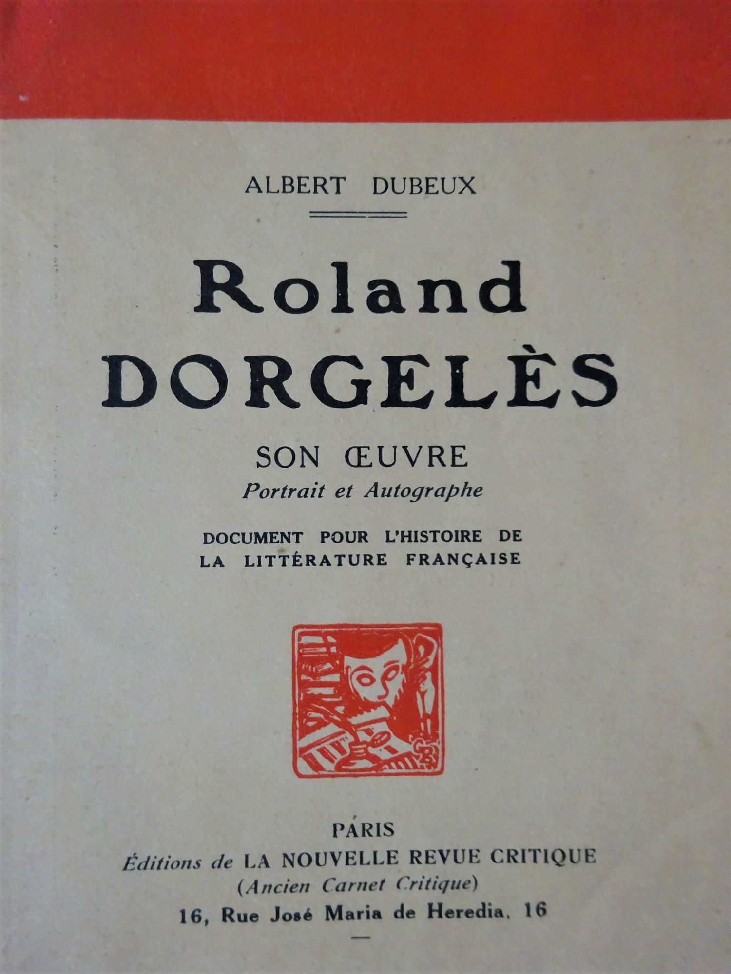 Roland Dorgelès Son oeuvre Portrait et Autographe