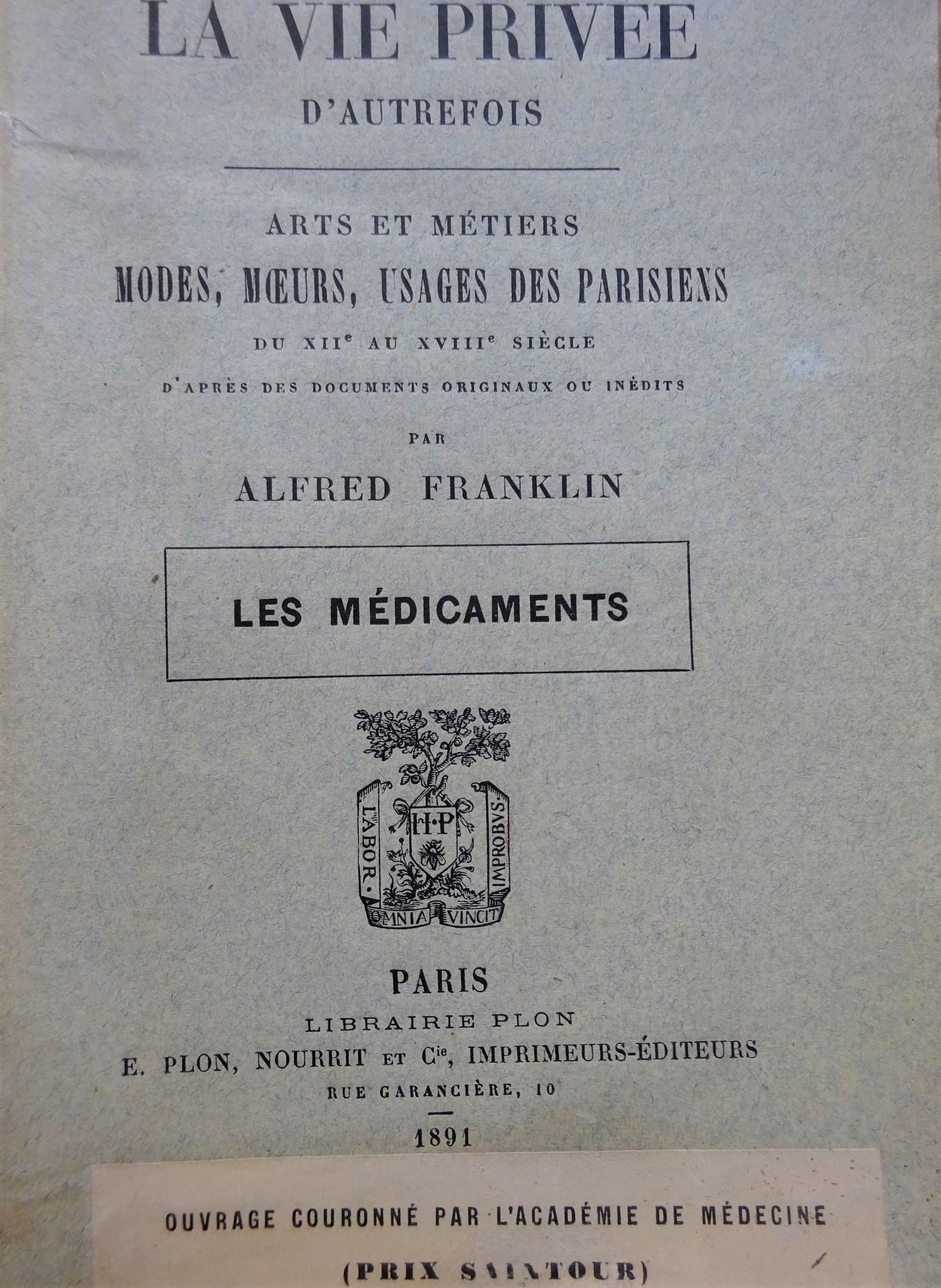 La vie privée d'autrefois du XIIe au XVIIIe Les médicaments