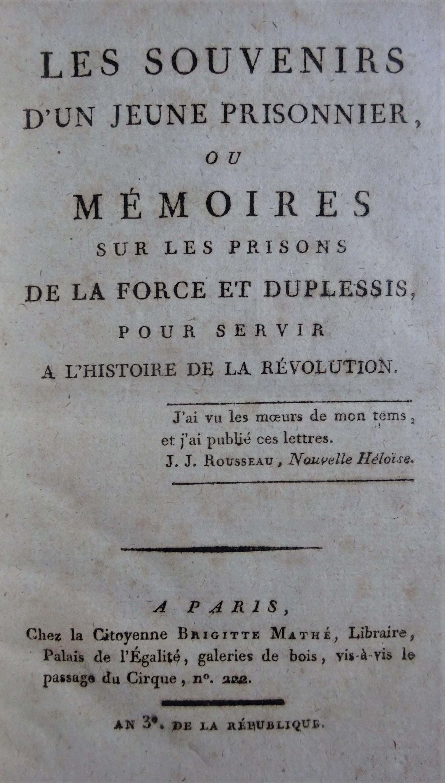 Les souvenirs d'un jeune prisonnier ou Mémoires sur les prisons de la Force et Duplessis