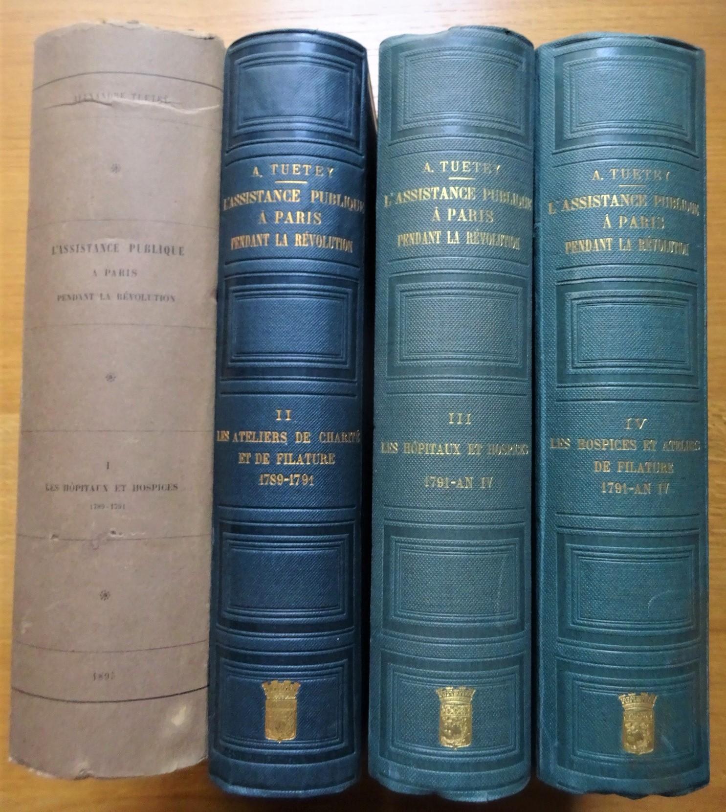 L'Assistance Publique  à  Paris pendant la  Révolution. Quatre volumes.