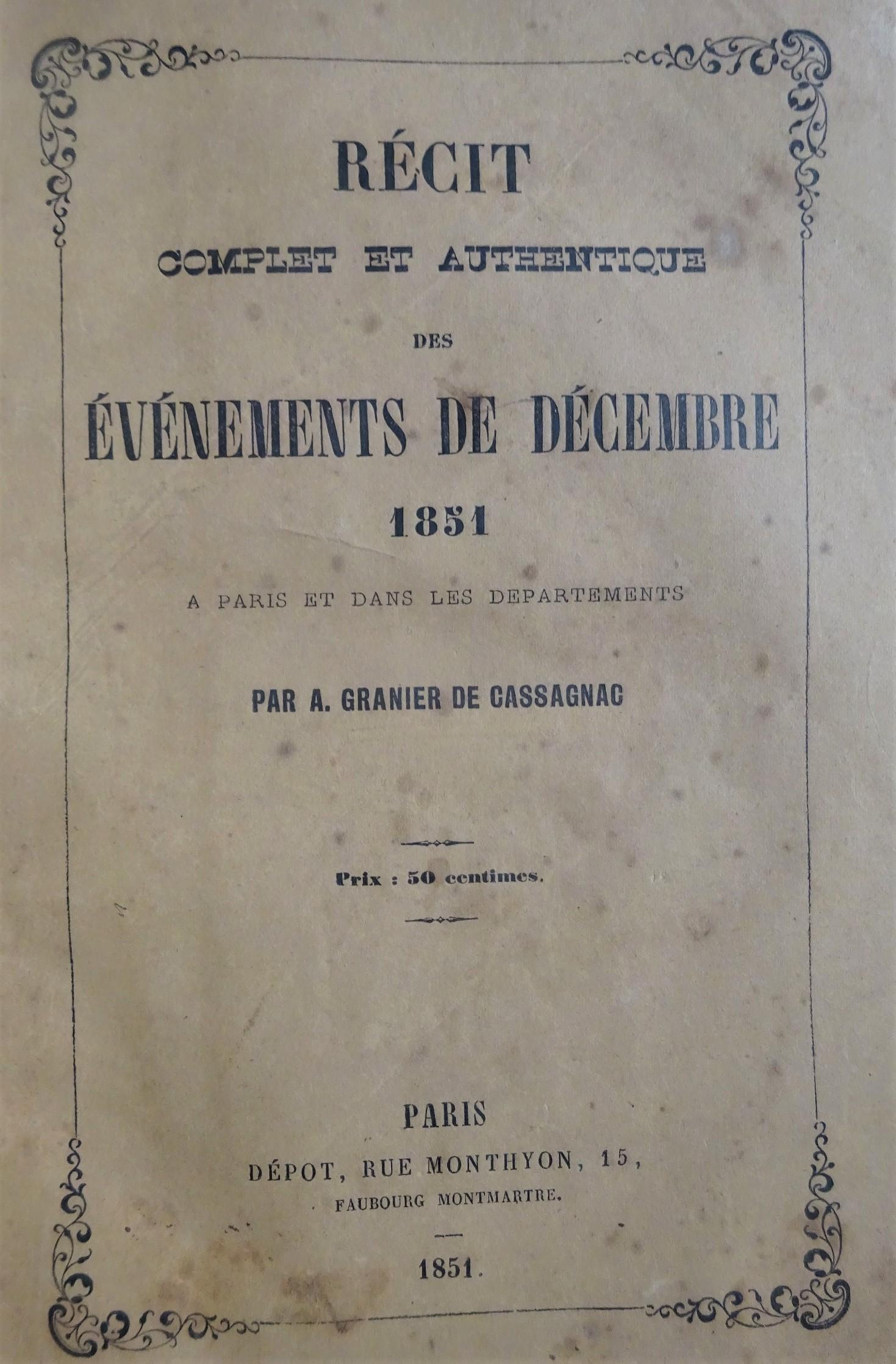 Récit complet et authentique des événements de décembre 1851