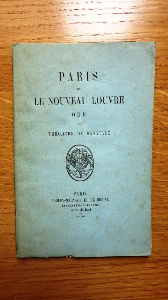 Paris et le Nouveau Louvre. Ode.