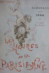 Almanach pour 1899. Les Heures de la Parisienne