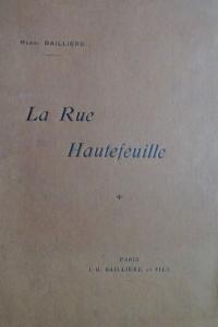 La Rue Hautefeuille. Son histoire et ses habitants (Propriétaires et Locataires) 1252-1901