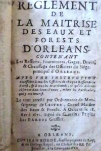 Règlement de la maîtrise des eaux et forests d'Orléans