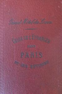 Guide de l'étranger dans Paris et ses environs