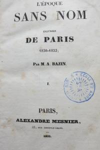 L'époque sans nom esquisses de Paris 1830-1833