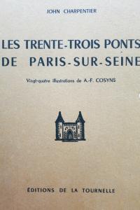 Les trente trois ponts de Paris sur Seine