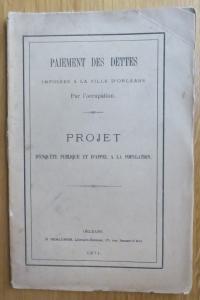 Paiement des dettes imposées à la ville d'Orléans Par l'occupation