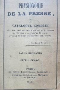 Physionomie de la presse ou catalogue complet des nouveaux journaux