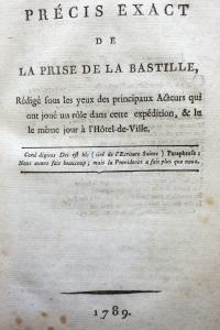 Précis exact de la prise de la Bastille
